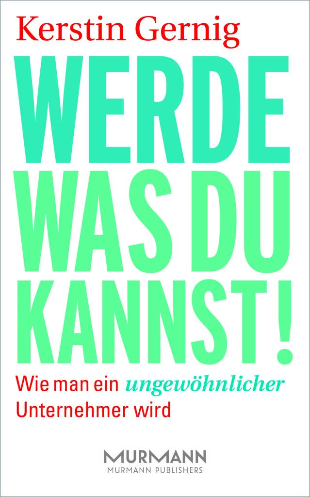 Cover Werde was du kannst Kerstin Gernig