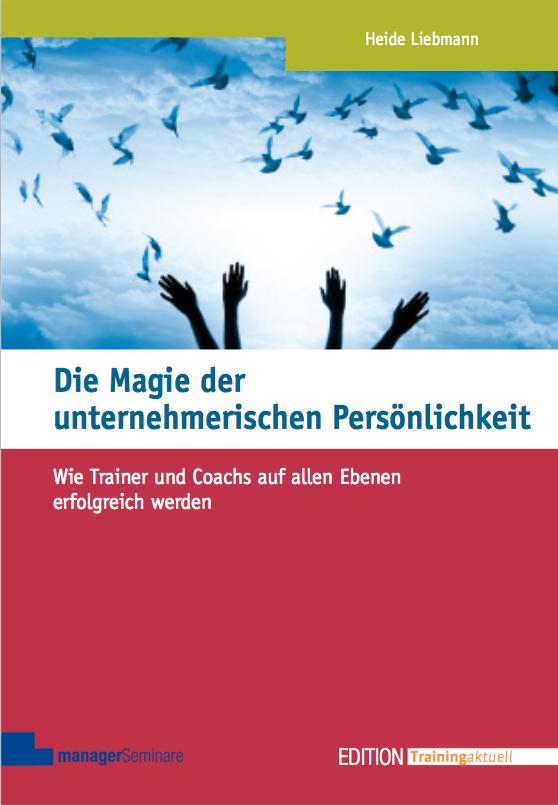 Die Magie der unternehmerischen Persönlichkeit. Cover
