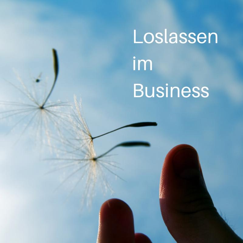 Loslassen im Business